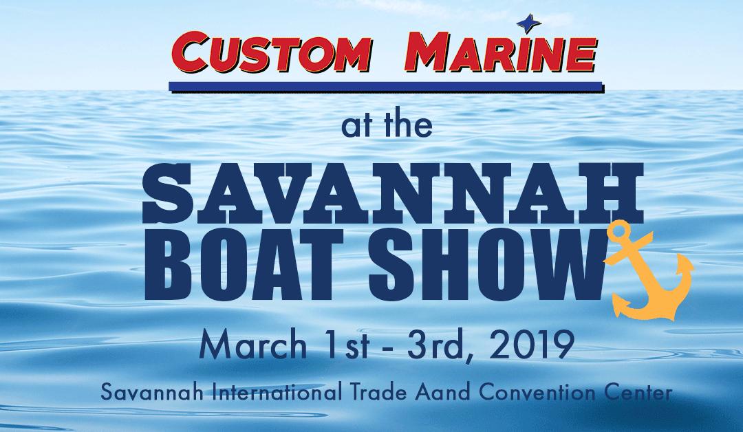 Custom Marine at the Savannah Boat Show