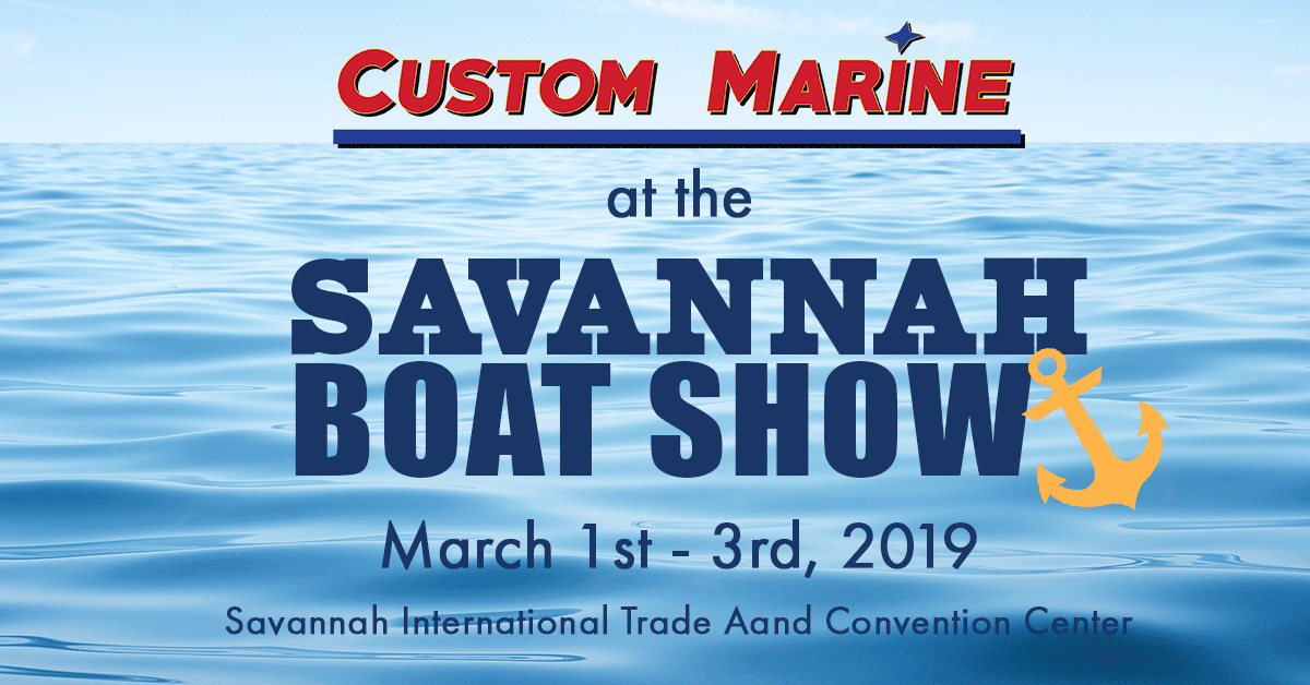 Custom Marine at the Savannah Boat Show